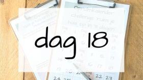 dag 18