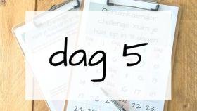 dag 5