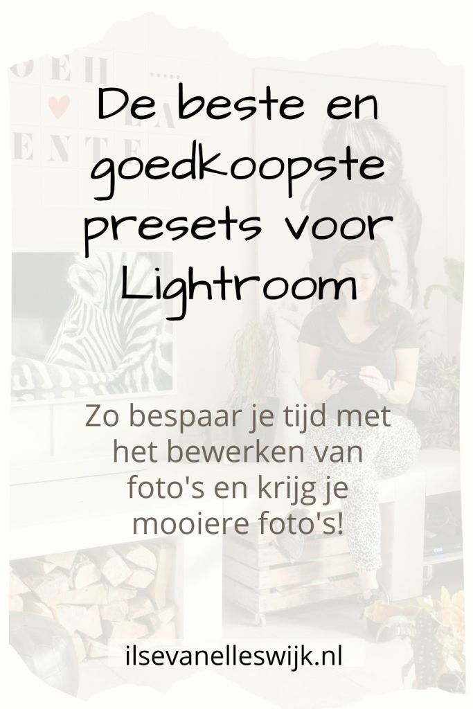 bewerken fotos blog instagram lightroom presets