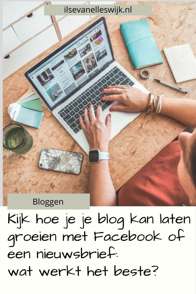 blog groeien met facebook of nieuwsbrief
