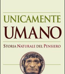 """#6 Un libro per amico: """"Unicamente umano"""", di Michael Tomasello"""