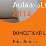 """Elisa Valero regresa al """"Aula de la Luz"""""""
