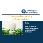 """El Tec de Monterrey ofrecerá seminario: """"El Diseño de Iluminación y la Sustentabilidad"""""""