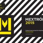 En marzo, Mextrópoli 2015