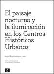 El Paisaje Nocturno y la Iluminación en Centros Históricos Urbanos