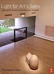 Light for Art's Sake: Lighting for Artwork and Museum Displays