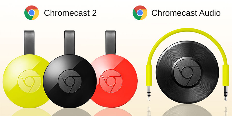Chromecast 2 y Chromecast Audio