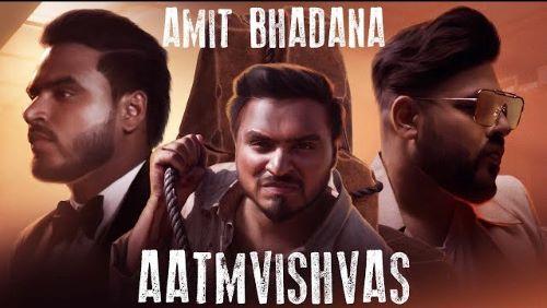 Aatmvishvas Lyrics - Amit Bhadana | Badshah