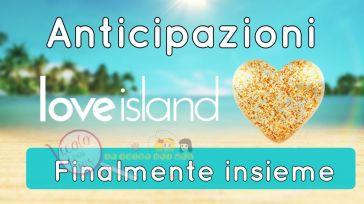 Anticipazioni Love Island: la coppia finalmente si ricongiunge ed un altro concorrente viene eliminato