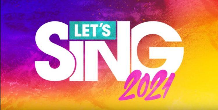 Let's Sing 2021 è pronto a scalare le classifiche - IlVideogioco.com
