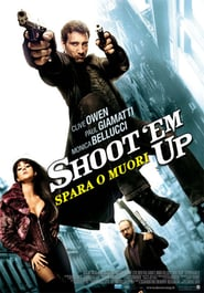 film: Shoot 'Em Up – Spara o muori! (streaming)
