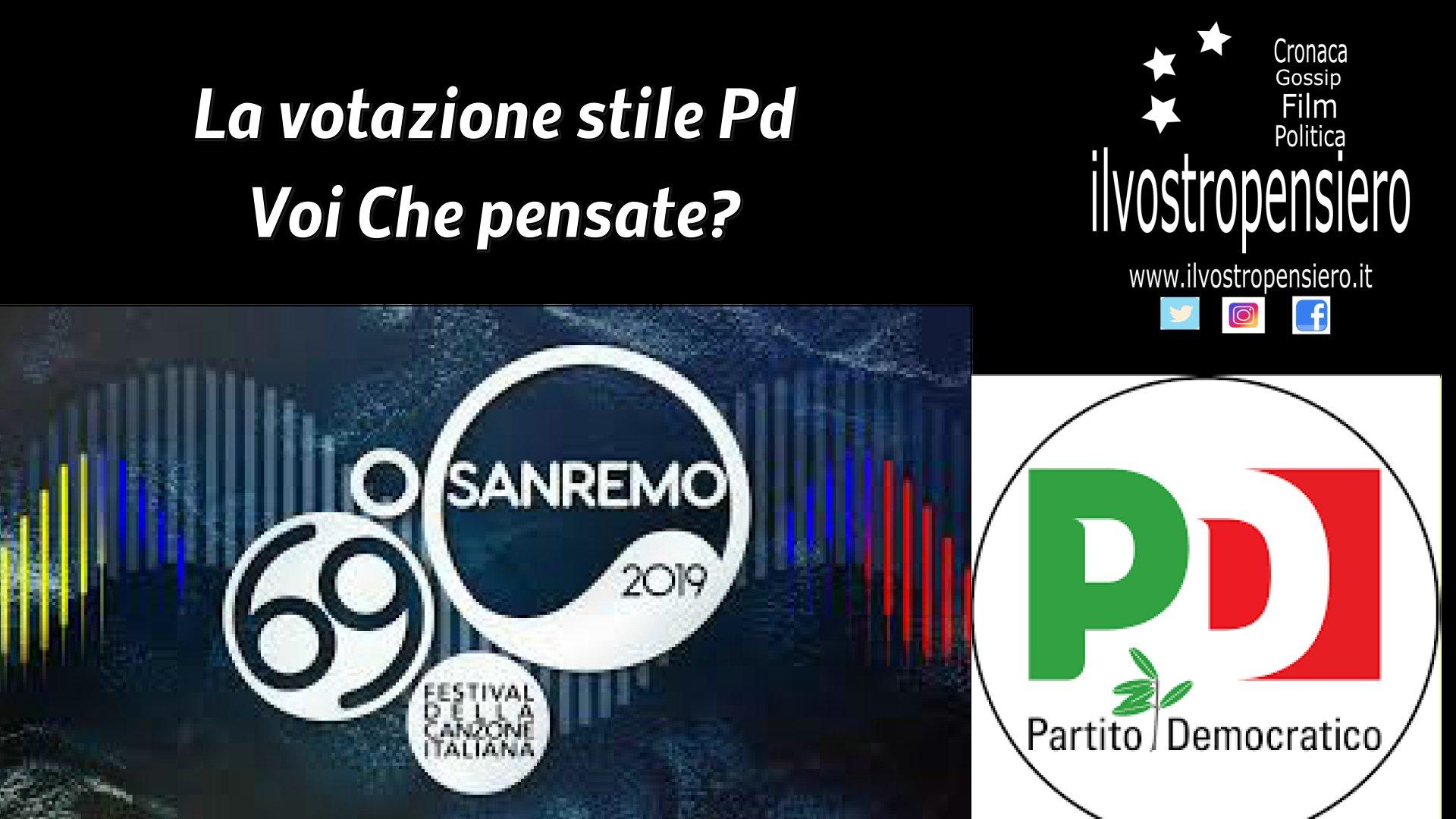 Lo stile di votazione del Festival di Sanremo,come quello del Pd