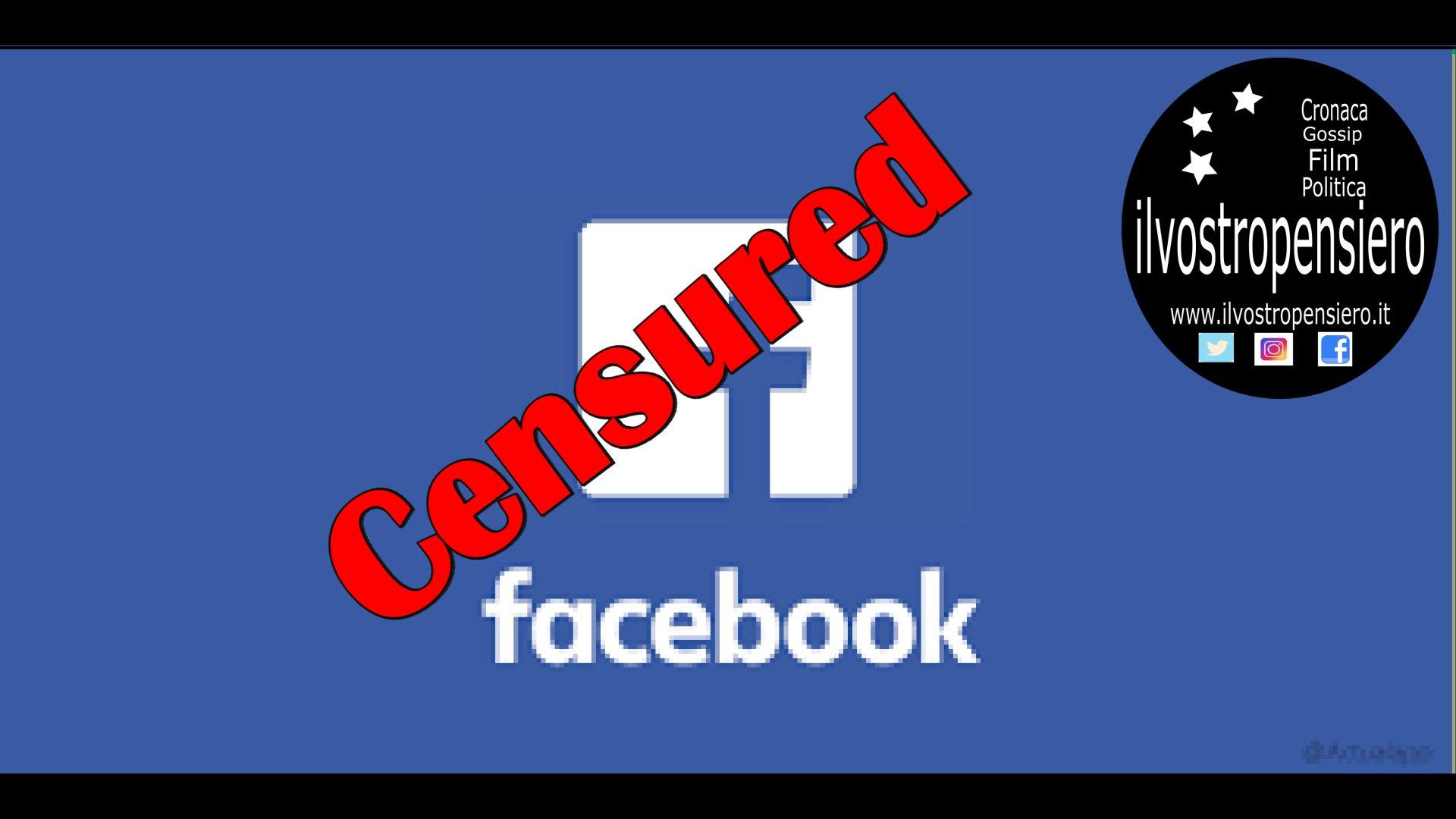 Facebook sinonimo di DITTATURA (censura e bloccaggio di accounts Facili)