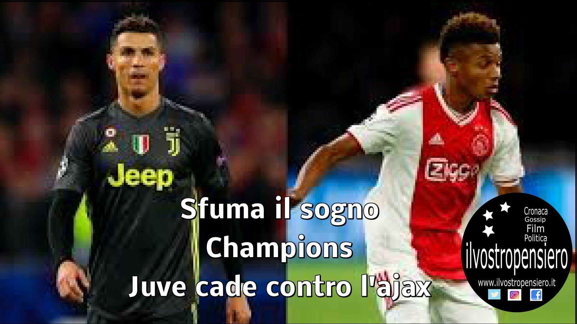 Champions league: Sfuma il sogno Champions per la Juventus cade contro l'Ajax
