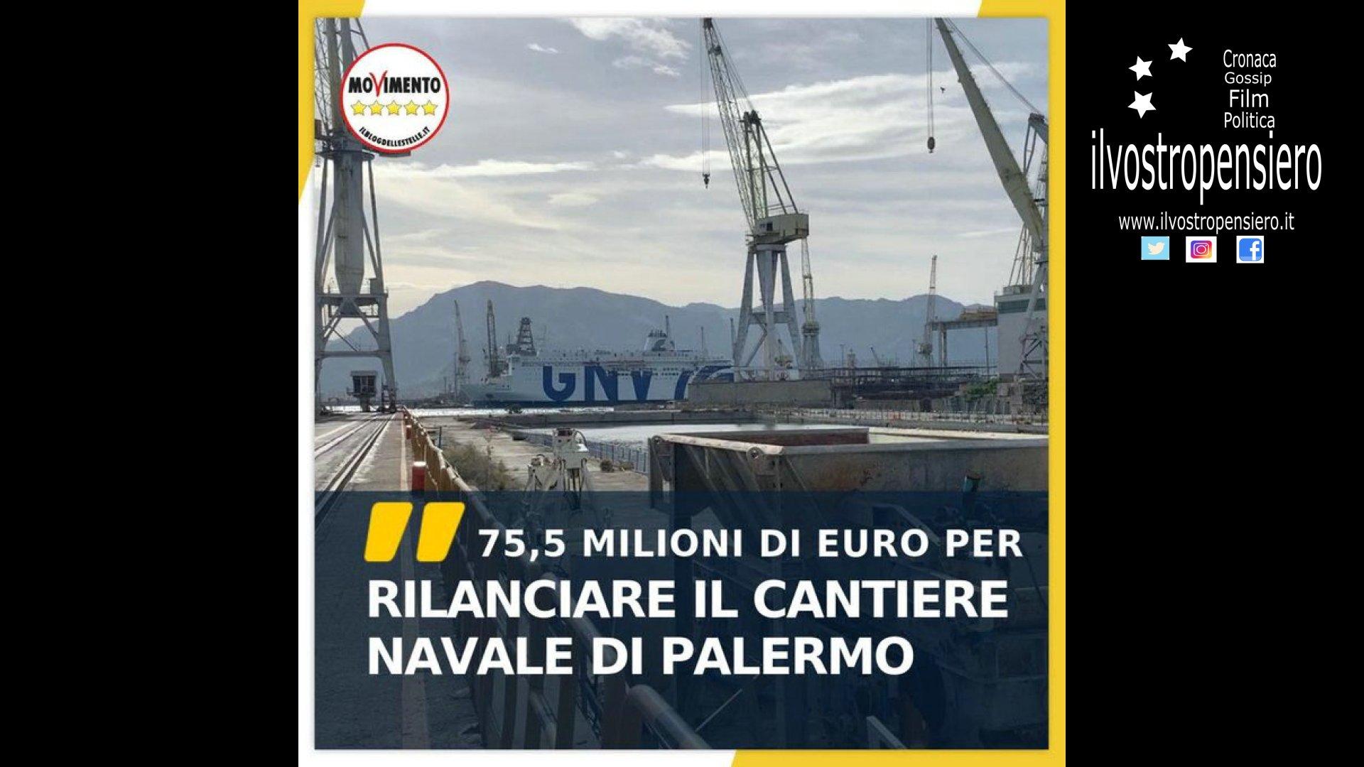 Movimento 5 stelle: 75,5 milioni di euro per rilanciare il Cantiere navale di Palermo