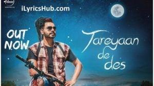 Tareyan De Des Lyrics (Full Video) - Prabh Gill, Desi Routz