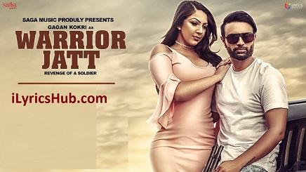Warrior Jatt Lyrics (Full Video) - Gagan Kokri, Deep Jandu, Harper Gahunia