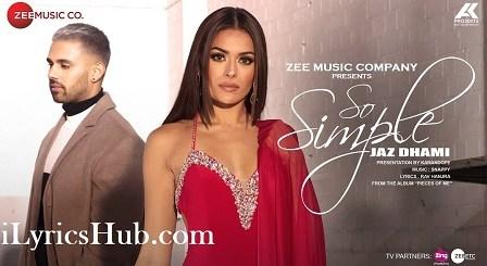 So Simple Lyrics (Full Video) - Jaz Dhami, Bambi Bains