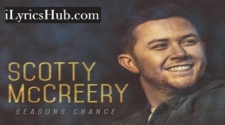 Wherever You Are Lyrics (Full Video) - Scotty McCreery