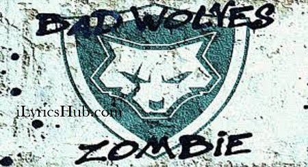 Zombie Lyrics - Bad Wolves