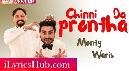 Chinni Da Prontha Lyrics (Full Video) - Monty & Waris | Desi Crew