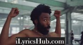 This Is America Lyrics (Full Video) - Childish Gambino