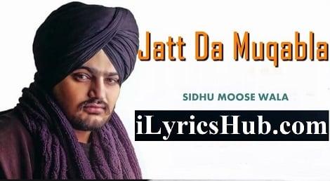 Jatt Da Muqabla Lyrics - Sidhu Moose Wala