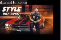 Style Lyrics (Full Video) - Deep Jandu | Lally Mundi |