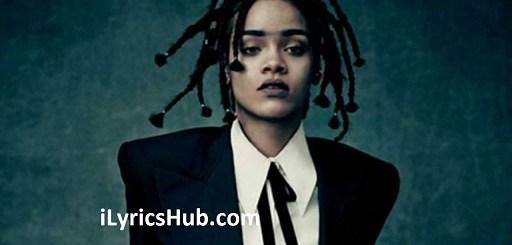 Higher Lyrics - Rihanna
