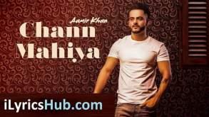 Chann Mahiya Lyrics - Aamir Khan