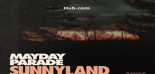Sunnyland Lyrics - Mayday Parade