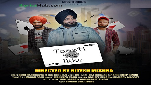 Taash De Ikke Lyrics - Guri Randhawa