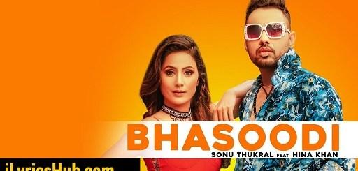 Bhasoodi Lyrics - Sonu Thukral | Pardhaan | Preet Hundal