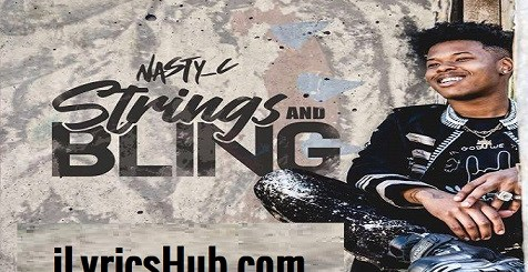 Strings Bling Lyrics - Nasty C