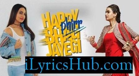 Happy Bhag Jayegi Song Lyrics - Daler Mehndi