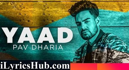 Yaad Lyrics - Gill Ranjodh, Pav Dharia