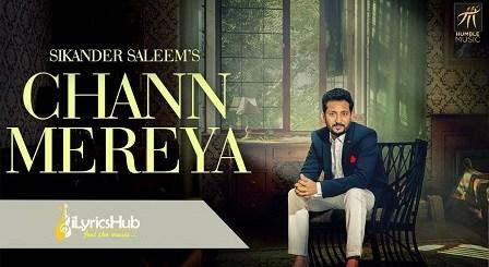Chann Mereya Lyrics - Sikander Saleem