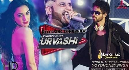 Urvashi Lyrics - Yo Yo Honey Singh   Shahid Kapoor