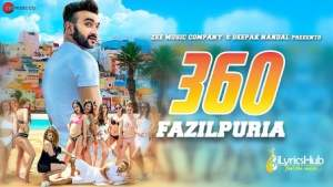 360 Lyrics - Fazilpuria, Rossh