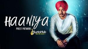 Haaniya Lyrics - Preet Patwari, Tar E The Beat Breaker
