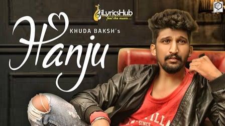 Hanju Lyrics - Khuda Baksh, Ranjit