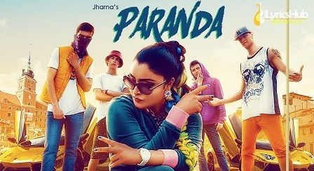 Paranda Lyrics Jharna, Bigg Slim