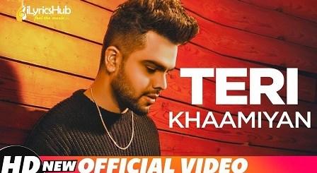 Teri Khaamiyan Lyrics - Akhil | Jaani, B Praak