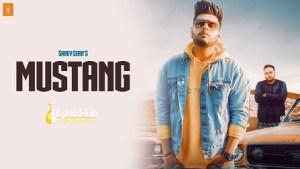 Mustang Lyrics - Shrey Sean, Deep Jandu