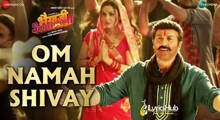 Om Namah Shivay Lyrics - Bhaiaji Superhit   Sunny Deol,Preity Zinta