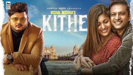 Photo of KITHE LYRICS – VISHAL MISHRA | iLyricsHub