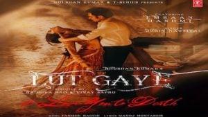 Lut Gaye Lyrics Jubin Nautiyal | Emraan Hashmi