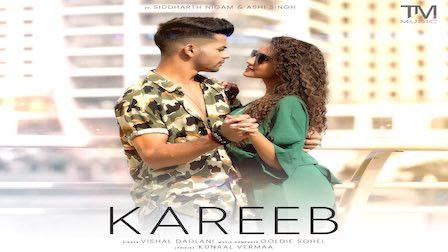 KAREEB LYRICS VISHAL DADLANI Latest Song 2021 | Goldie Sohel | Siddharth Nigam | Ashi Singh | Vishal D |Kunaal V |