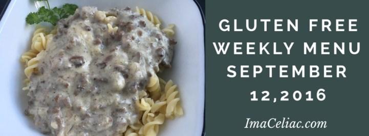 Gluten Free Weekly Menu September 12 2016