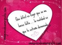 Imágenes de amor con frase: Que difícil es fingir que no me haces falta